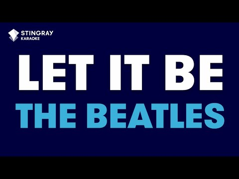 "Let It Be in the Style of ""The Beatles"" karaoke video lyrics (no lead vocal)"