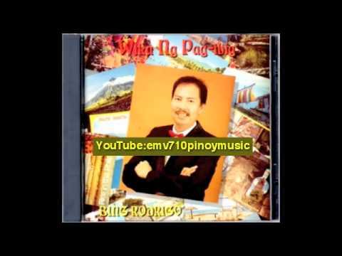 Wika Ng Pag-ibig By Bing Rodrigo (Better Audio)