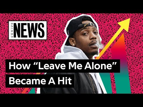 """How Flipp Dinero's """"Leave Me Alone"""" Became A Hit  Genius News"""