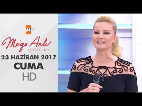 Müge Anlı İle Tatlı Sert 23 Haziran 2017 | Cuma | Sezon Finali
