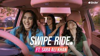 Swipe Ride ft. Sara Ali Khan & Meghana   Kusha Kapila   Tinder India