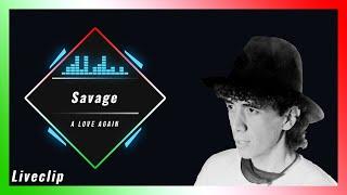 Savage Live & Clips
