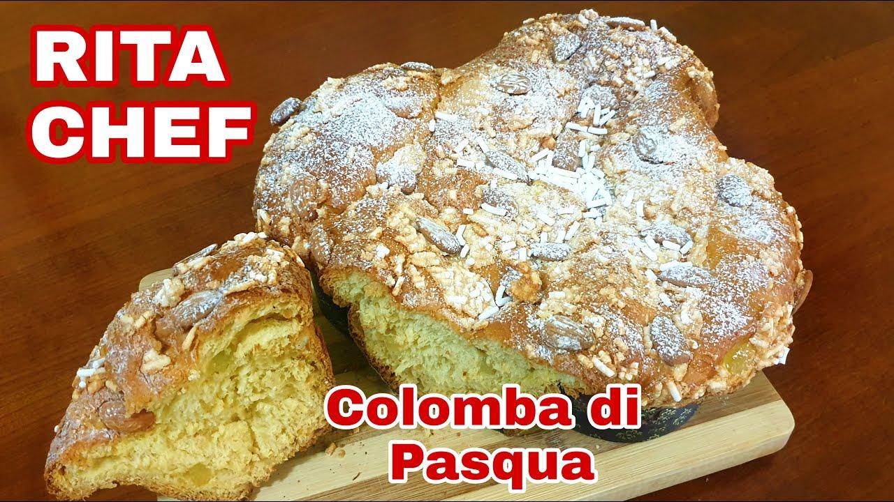 Colomba Classica Con Impasto Unico Di Rita Chef Ricetta Pasquale
