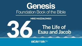 The Life of Esau and Jacob