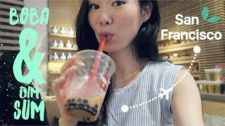 San Francisco Vlog ♥ Bubble Tea & Dim Sum // June 2017