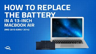 How to Replace the Battery in a 13-inch MacBook Air - Mid 2013, Early 2014 (Updated)
