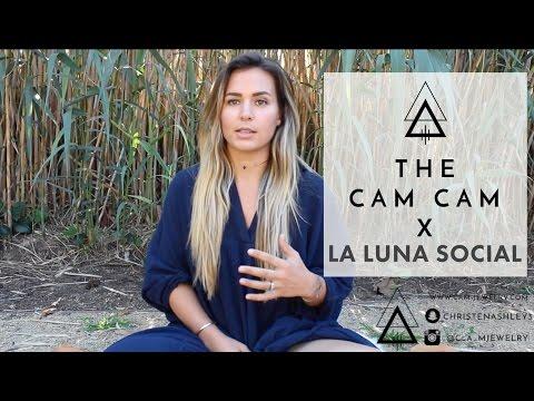 The CAM CAM x La Luna Social
