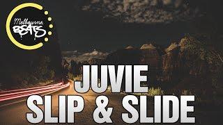 Repeat youtube video JUVIE - Slip & Slide [Exclusive]