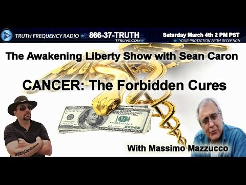 CANCER-THE FORBIDDEN CURES WITH MASSIMO MAZZUCCO