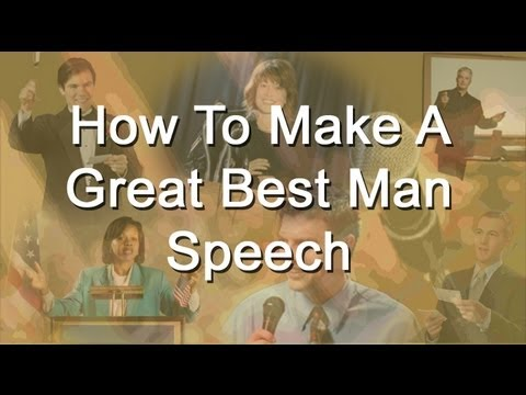 How To Write A Best Man Speech - Tips And Outline For A Wedding Toast
