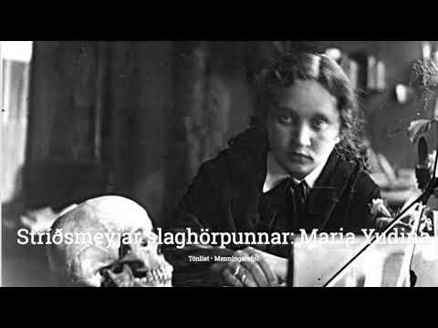 Stríðsmeyjar slaghörpunnar: Maria Yudina