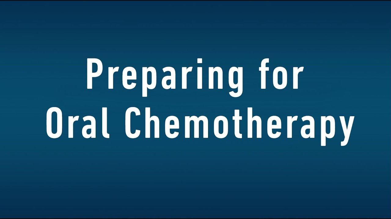 What Is Oral Chemotherapy Things To Know Before Starting Treatment Fox Chase Cancer Center Philadelphia Pa