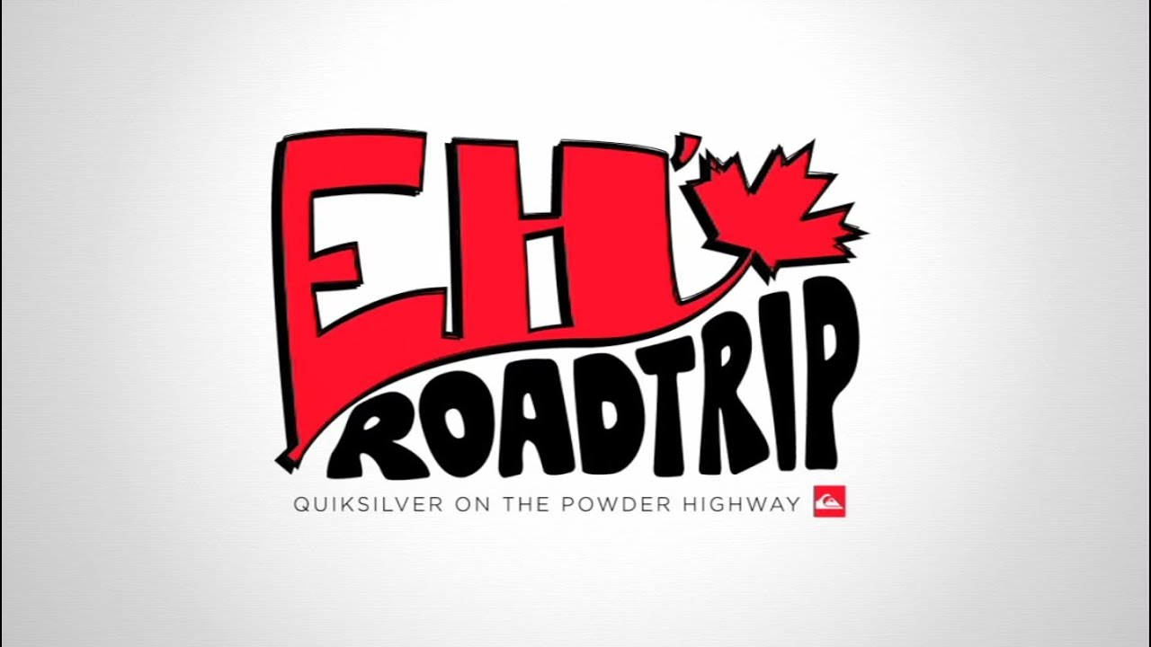 Quiksilver's Eh Road Trip - Episode 1