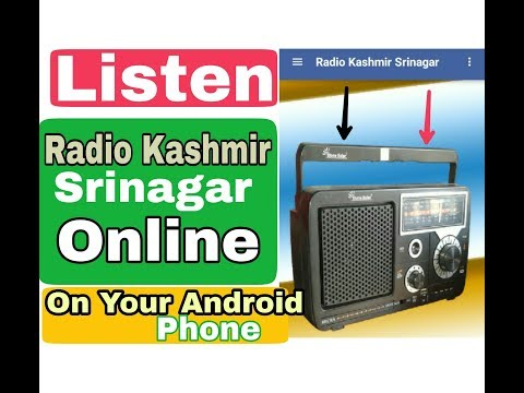 HOW TO LISTEN RADIO KASHMIR SRINAGAR ONLINE