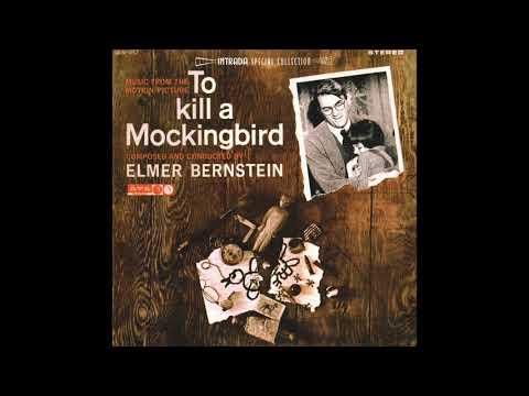 To Kill A Mockingbird  Soundtrack Suite Elmer Bernstein