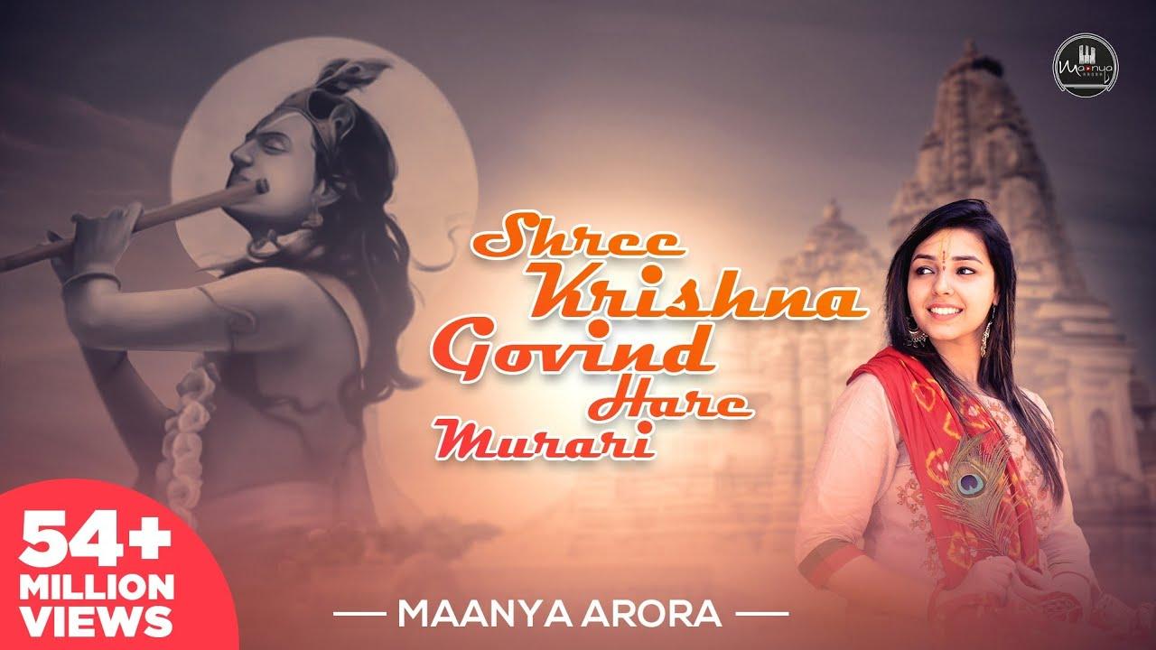 Shree Krishna Govind Hare Murari   Krishna Bhajan   Maanya Arora   Divine Chants