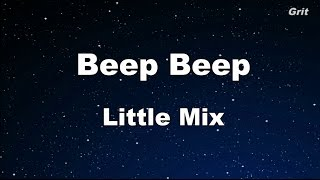 Beep Beep - Little Mix Karaoke 【No Guide Melody】 Instrumental