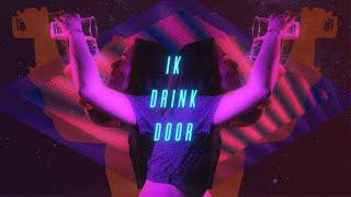 ROES - Ik Drink Door