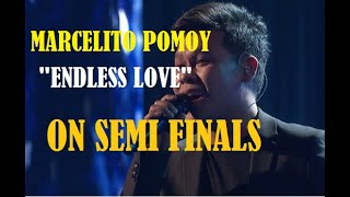 MARCELITO POMOY ENDLESS LOVE ON SEMI FINALS