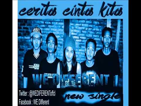 WE DIFFERENT cerita cinta kita | new single