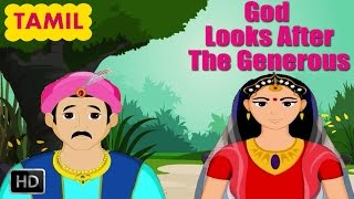 Short Stories for Kids In Tamil - God Looks After The Generous - Indian Folk Tales