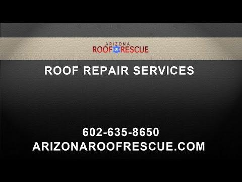 Arizona Roof Rescue Roof Repair Services