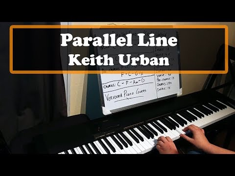Parallel Line - Keith Urban Piano Cover + Chords