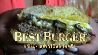 Best Burger Series - Anise Global GastroBar Tampa FL