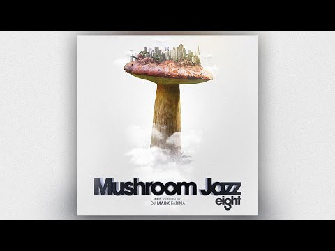 """Mushroom Jazz 8"" Edit Mix 