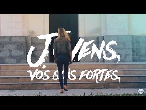 Jovens Vós Sois Fortes Motivacional Cristo Alegria Youtube