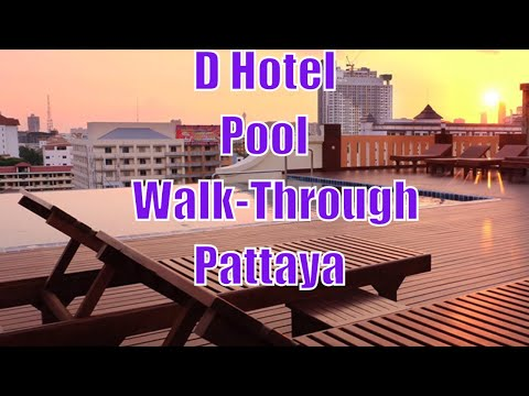 D Hotel, Pattaya – Swimming pool walk through