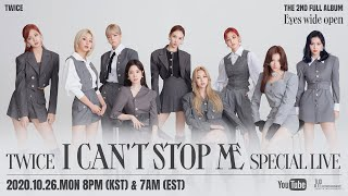 "TWICE ""I CAN'T STOP ME"" SPECIAL LIVE"