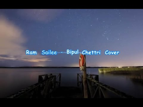 Bipul Chettri - Ram Sailee Lyrics Video