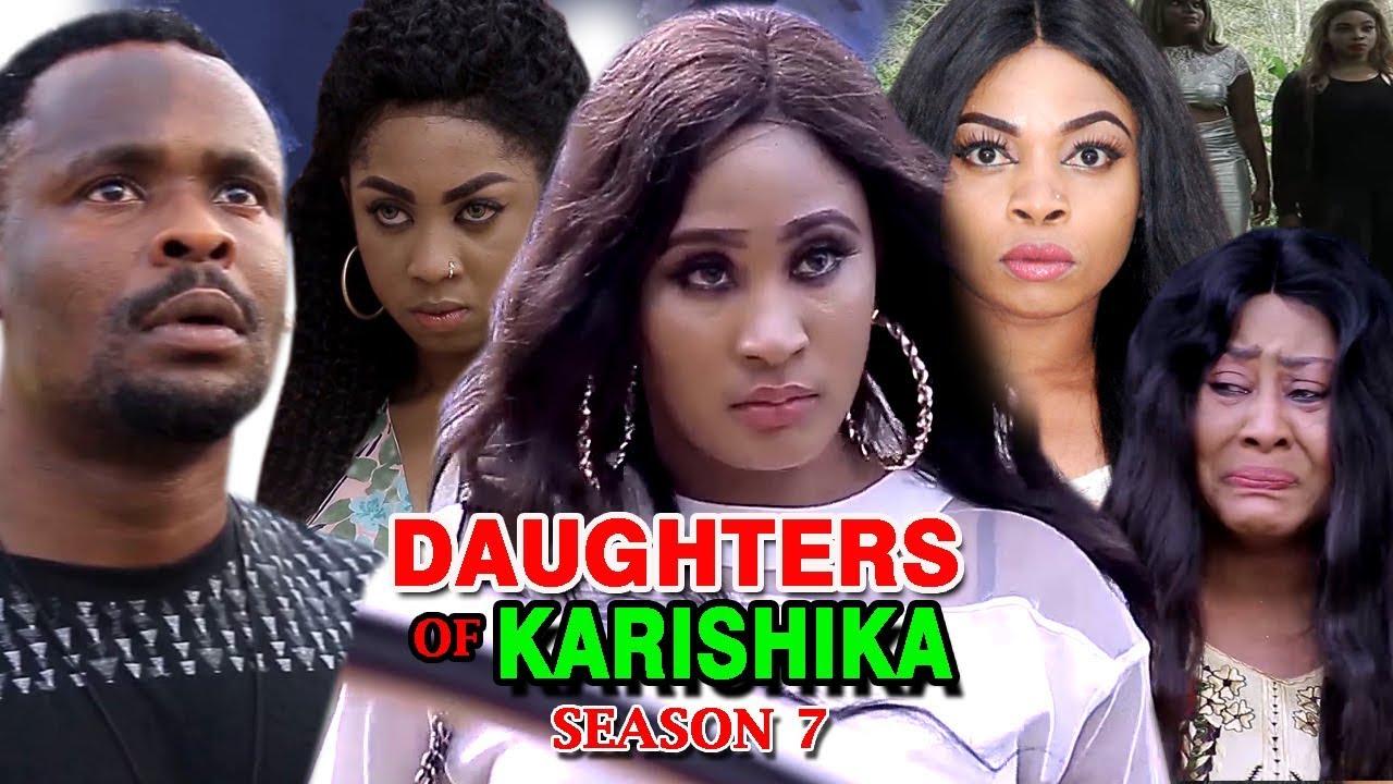 Download Daughters Of Karishika Season 7 - (New Movie) 2019 Latest Nigerian Nollywood Movie Full HD