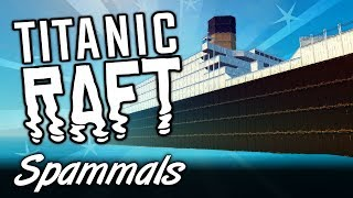 Raft Creative | Part 7 | TITANIC GRAND STAIRCASE!