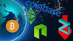 Bitcoin Will Be WorldWide Currency! ETC Added to Coinbase! Deadline Dates? NEO Dapps ZEN Giveaway!