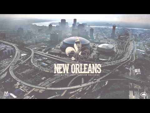 New Orleans - Ace B