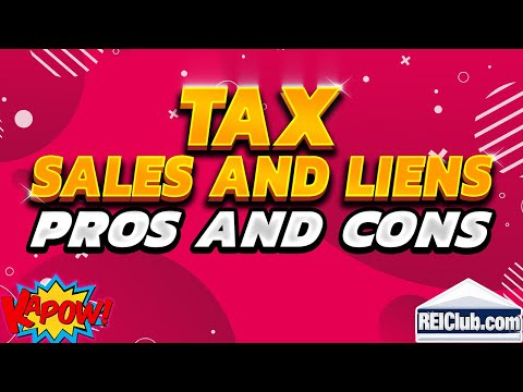 Tax Sales and Tax Liens - Pros and Cons of Investing in a Tax Sale/Lien