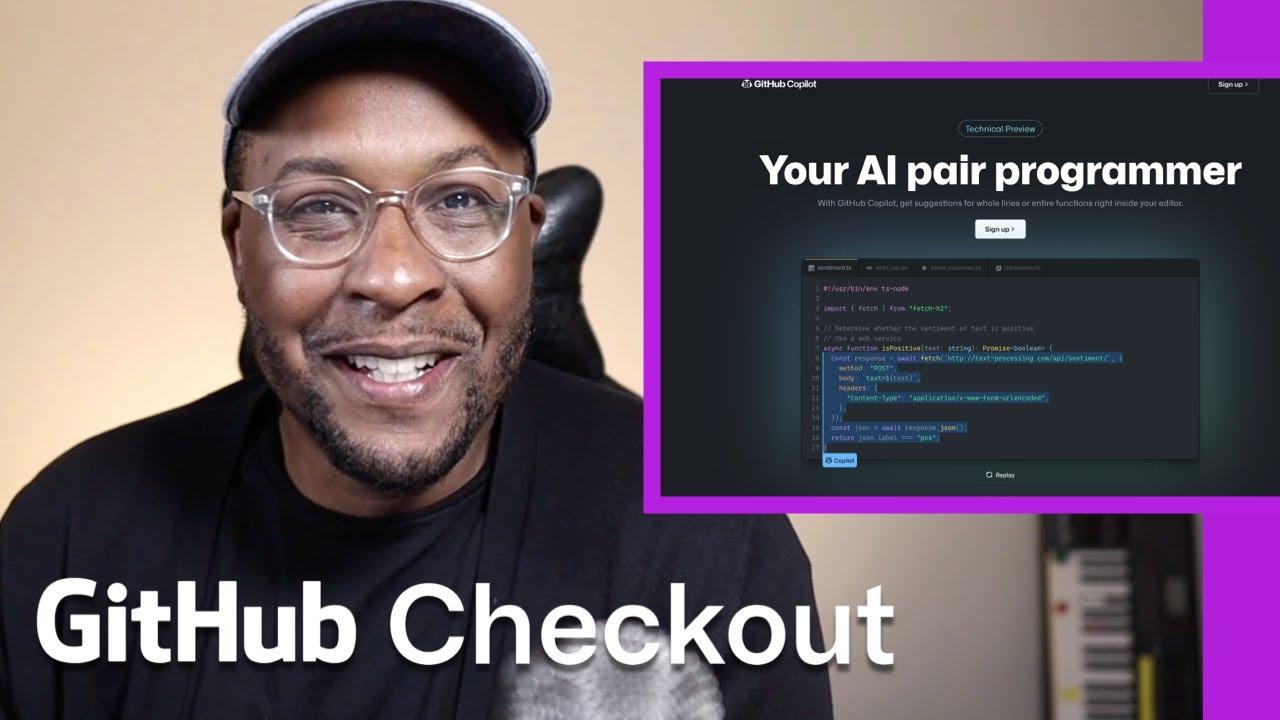 GitHub Copilot your AI pair programmer   GitHub Checkout