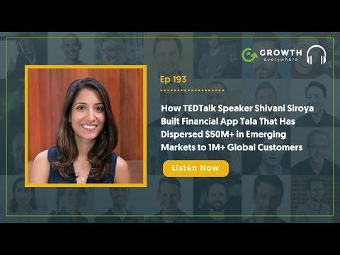How Shivani Siroya Built Finance App Tala + More! | Ep. #193