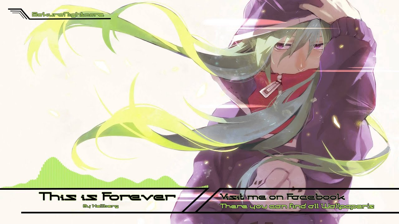 Download [Nightcore] ~ This is Forever ~ Hellberg
