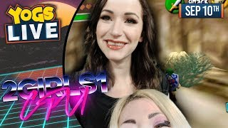 2 GIRLS 1 CPU w/ Bouphe & Lydia! - The Legend of Zelda: Ocarina of Time! - 10/09/19