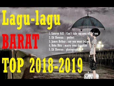 Lagu-lagu BARAT Yang Enak Didengerin Top 2018-2019