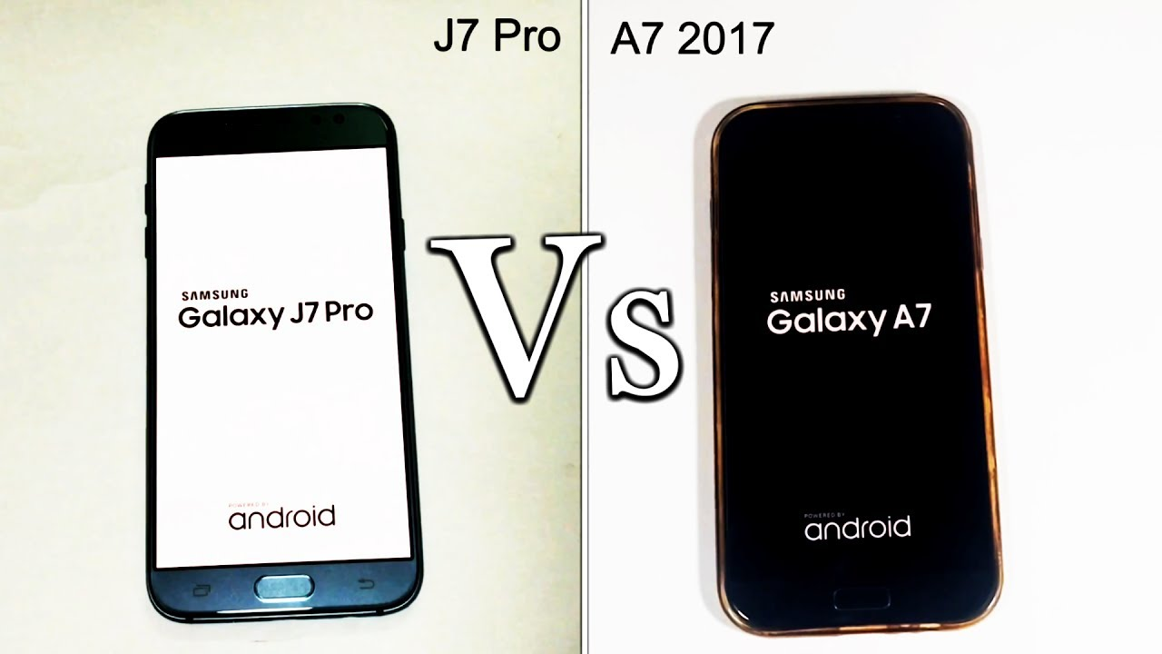 Samsung Galaxy J7 Pro Vs Galaxy A7 2017
