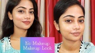 No makeup makeup look  Everyday natural  n dewy look  