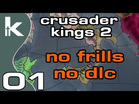 No Frills Crusader Kings 2 | Ep 1 | CK2 No DLC and No Mods