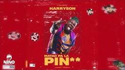 Harryson - Matao Pa' La Pin** (RIP El Kimiko)