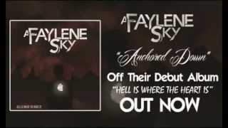Watch A Faylene Sky Anchored Down video