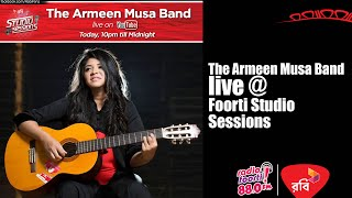 Robi Presents Foorti Studio Sessions with THE ARMEEN MUSA BAND