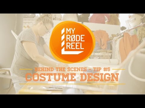 My RØDE Reel 2015 - Tips & Tricks - Costume Design
